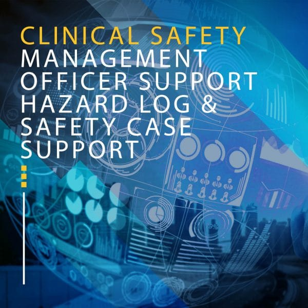 CLINICAL SAFETY MANAGEMENT OFFICER SUPPORT HAZARD LOG & SAFETY CASE SUPPORT